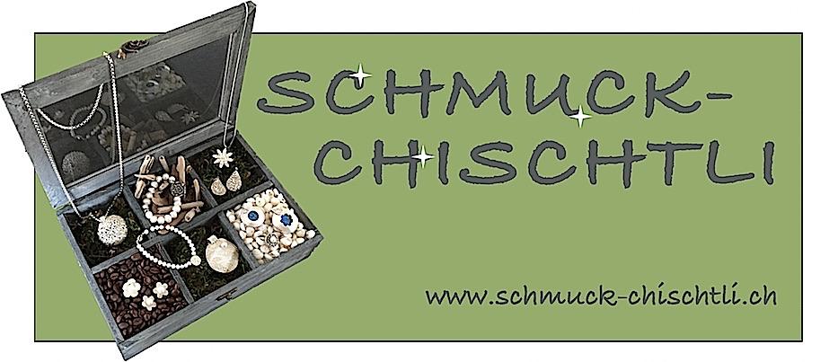 SCHMUCK-CHISCHTLI